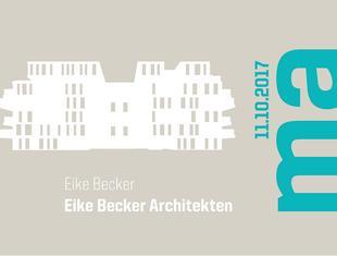Mistrzowie Architektury: Eike Becker. Wykład w Katowicach